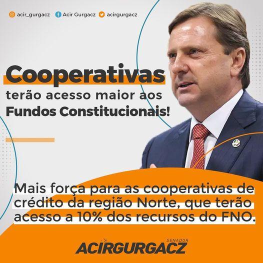 ACIR GURGACZ: Cooperativas terão acesso maior aos Fundos Constitucionais!